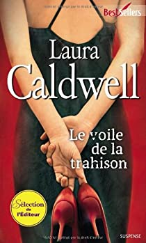 Izzy McNeil, tome 1 : Le voile de la trahison par Caldwell