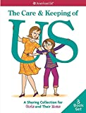 The Care & Keeping of Us: A Sharing Collection for Girls & Their Moms