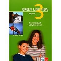 Green Line New - Ausgabe Bayern 7.Klasse. Englisches Unterrichtswerk für Gymnasien: Green Line New 3. Trainingsbuch Schulaufgaben. Bayern: Gymnasium. Abgestimmt auf den neuen G8 Lehrplan