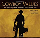 Cowboy Values: Recapturing What America Once Stood For, Books Central
