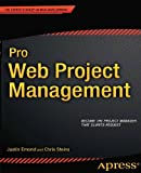 Pro Web Project Management, Justin Emond and Chris Steins, 1430240830