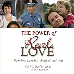 The Power of Real Love