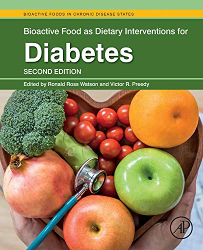 - Bioactive Food as Dietary Interventions for Diabetes