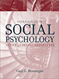 Experiences in Social Psychology: Active Learning Adventures by Gary G. Brannigan (2001-09-15)