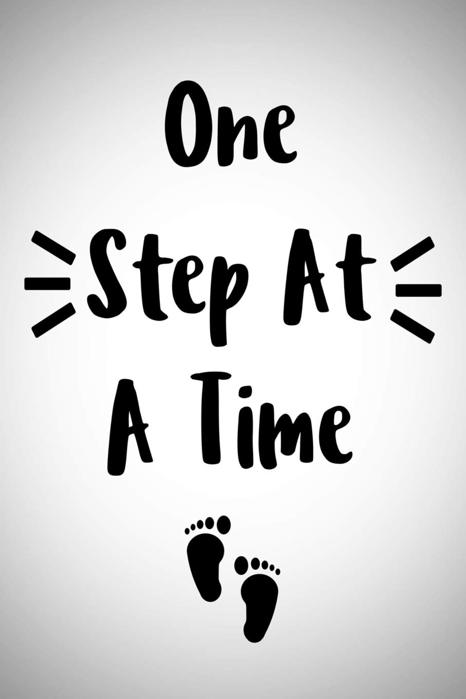 one step at a time journal inspirational sayings bible
