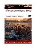 """Wielkie bitwy II wojny swiatowej. Sforsowanie Renu 1945. Operacje """"Plunder"""" i """"Varsity"""" + DVD (polish)"""