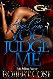 Free eBook - How can you judge me