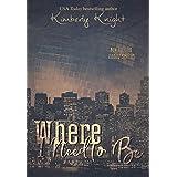 Where I Need to Be (Club 24 Book 1)