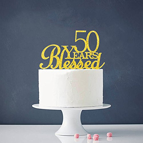 50 Years Blessed Cake Topper - 50th Birthday - Wedding Anniversary Party Decorations