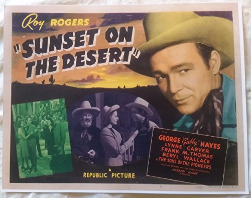- Sunset on the Desert Roy Rogers, Dale Evans Lobby Card 14 x 11 inches