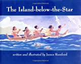 The Island-below-the-Star, James Rumford, 0395851599