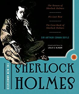 The New Annotated Sherlock Holmes: The Complete Short Stories: The Return of Sherlock Holmes, His Last Bow and The Case-Book of Sherlock Holmes (Non-slipcased edition)  (Vol. 2)  (The Annotated Books) by [Doyle, Arthur Conan]