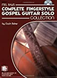 Complete Fingerstyle Gospel Guitar Solo Collection, Duck Baker, 0786665882