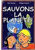 Sauvons la planète ! : Une bande dessinée pour expliquer aux enfants le changement climatique et d'autres défis pour notre futur