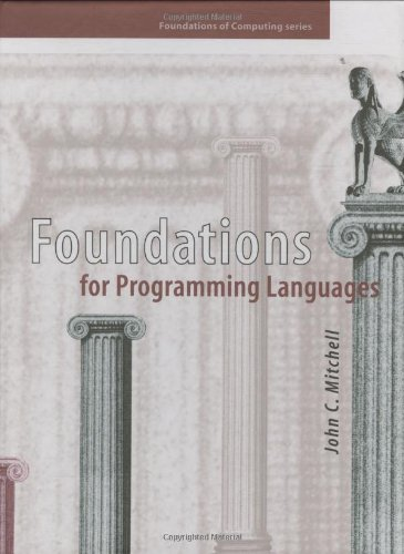 Foundations for Programming Languages (Foundations of Computing)