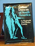 img - for Indian Dances of North America: Their Importance to Indian Life book / textbook / text book