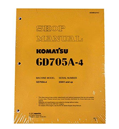 Komatsu GD705A-4 Motor Grader Workshop Repair Service Manual - Part Number # SEBD022103