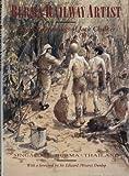 Burma Railway Artist, Jack Bridger Chalker, 0850523370