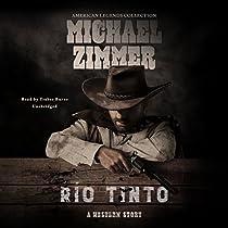 RÍO TINTO: A WESTERN STORY