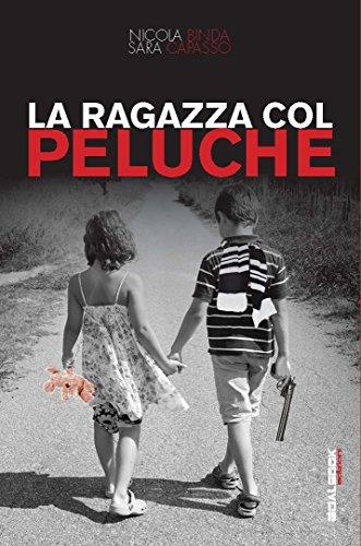 La ragazza col peluche (Italian Edition) by [Binda, Nicola, Capasso,