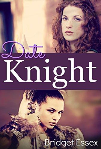 Date Knight by [Essex, Bridget]