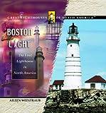 Boston Light, Aileen Weintraub, 0823961702