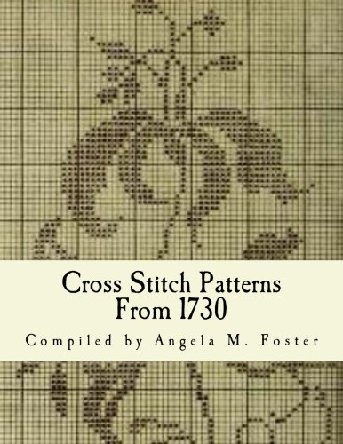 (Cross Stitch Patterns From 1730)