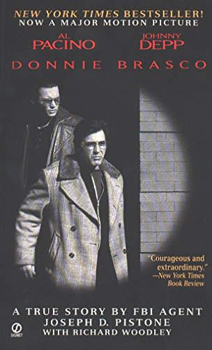 Donnie Brasco: My Undercover Life in the Mafia - A True Story by FBI Agent Joseph D. Pistone