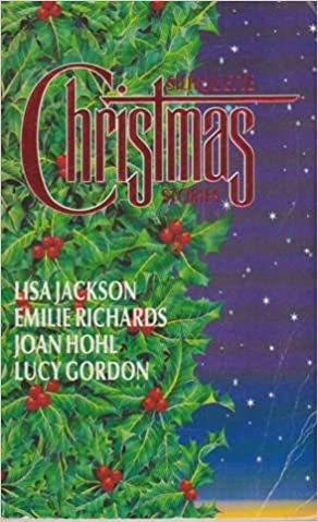 1993 Silhouette Christmas Stories 4 In 1 Lisa Jackson Emilie Richards Joan Hohl Lucy Gordon 9780373482641 Books