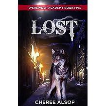 Werewolf Academy Book 5: Lost