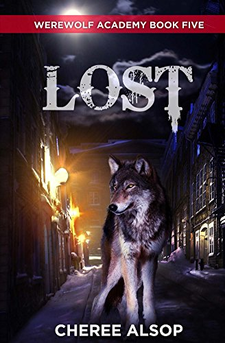 Werewolf Academy Book 5: Lost (English Edition)