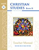 Christian Studies II, Teacher Manual