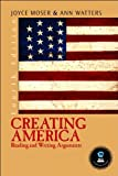img - for by Joyce P. Moser,by Ann Watters Creating America: Reading and Writing Arguments (4th Edition)(text only)4th (Fourth) edition[Paperback]2004 book / textbook / text book
