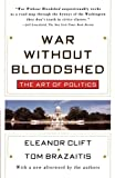 War Without Bloodshed, Eleanor Clift and Tom Brazaitis, 0684833468