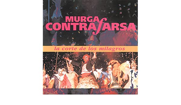 La Corte de los Milagros by Murga Contrafarsa on Amazon Music - Amazon.com