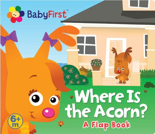 BabyFirst: Where Is the Acorn?: A Flap Book
