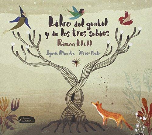 Libro del gentil y de los tres sabios (Pequeño Fragmenta) (Spanish Edition) by Fragmenta Editorial