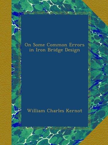 On Some Common Errors in Iron Bridge Design pdf epub
