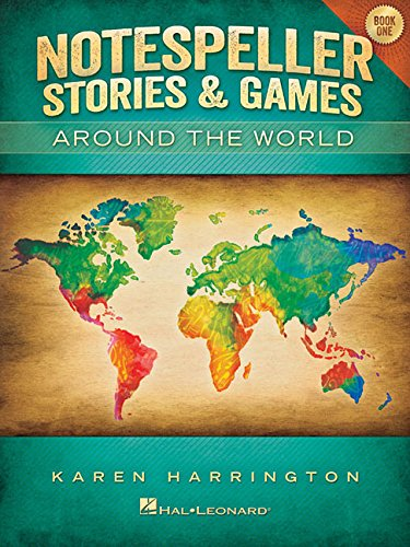 Notespeller Stories And Games - Around The World - Book 1 Elementary
