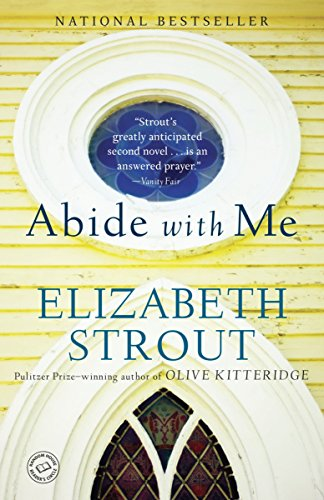 Book cover from Abide with Me: A Novel by Elizabeth Strout