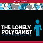 The Lonely Polygamist | Brady Udall