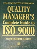Quality Manager's Complete Guide to ISO 9000, Richard B. Clements, 0132287358