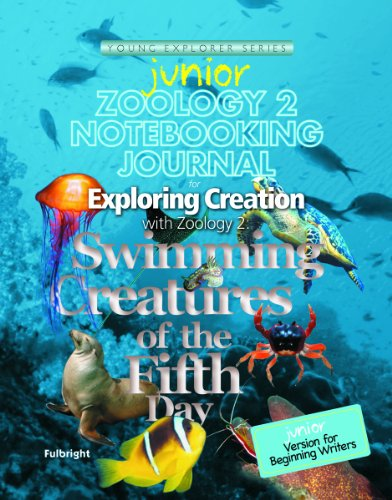 Zoology 2 Junior Notebooking Journal: Swimming Creatures of the Fifth Day (Young Explorer Series)