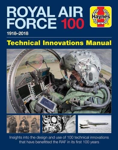 Download Royal Air Force 100 Technical Innovations Manual (Haynes Technical Innovations Manual) PDF ePub fb2 ebook