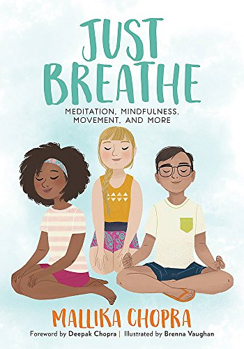 Just Breathe: Meditation, Mindfulness, Movement, and More by Running Press Kids