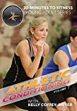 30 Minutes to Fitness: Athletic Conditioning - Vol. 1 with Kelly Coffey-Meyer
