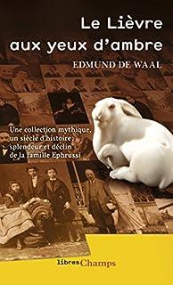 Le Lièvre aux yeux d'ambre, De Waal, Edmund