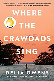 Where the Crawdads Sing by [Owens, Delia]
