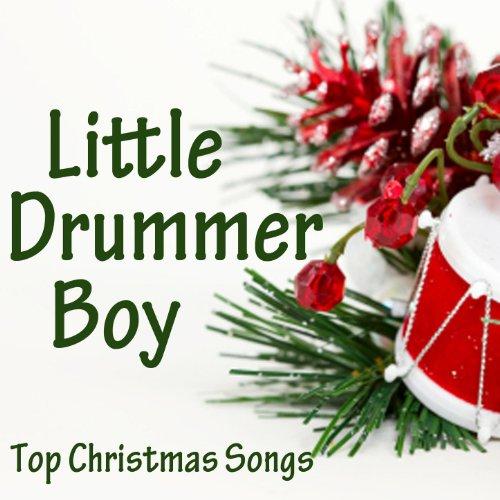 Christmas Music Little Drummer Boy - Top Christmas Songs - Little Drummer Boy
