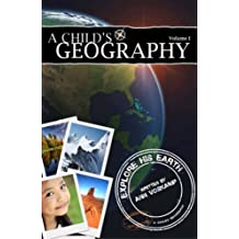 A Childs Geography Explore His Earth